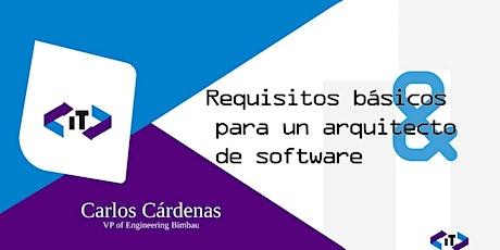 Requisitos básicos para un arquitecto de Software tickets