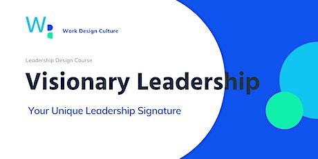 Leadership Design | 60m Visionary Leadership Signature Workshop tickets