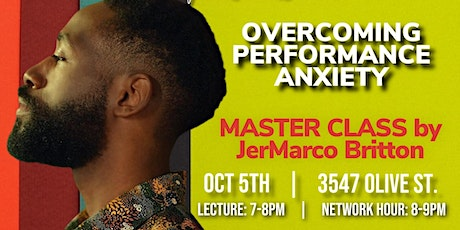 Soul Shed University: Overcoming Performance Anxiety ft. JerMarco Britton tickets