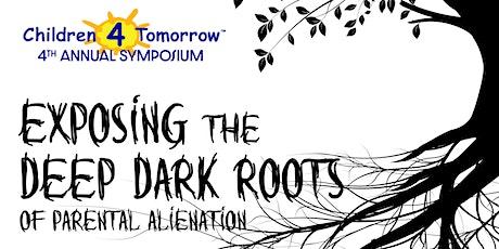 Children 4 Tomorrow 4th Annual Symposium on Parental Alienation tickets