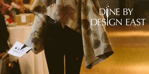 Dine By Design East - Fashion Show Luncheon