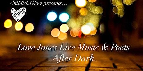 """Love Jones"" Live Music & Poetry tickets"