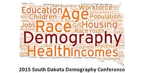2015 South Dakota Demography Conference