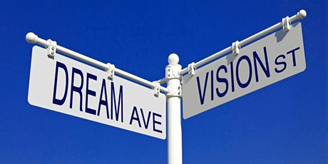 The Vision Workshop: 3 Simple Steps to Discovering & Living Your Dreams tickets