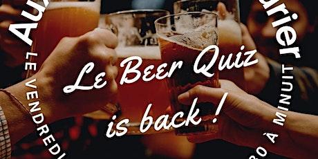 LE BEER & QUIZ IS BACK ! billets