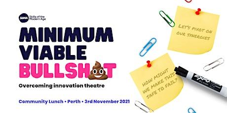 Minimum Viable Bullsh*t - Overcoming Innovation Theatre tickets