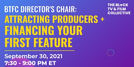 Attracting Producers + Financing Your First Feature tickets