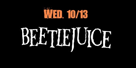 RUNAWAY ROOFTOP IS PROUD TO PRESENT 'BEETLEJUICE.' tickets