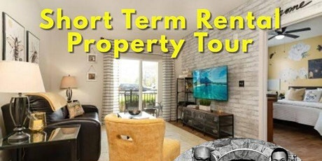 Short Term Rental Property Tour - Real Estate Investing  in Action tickets