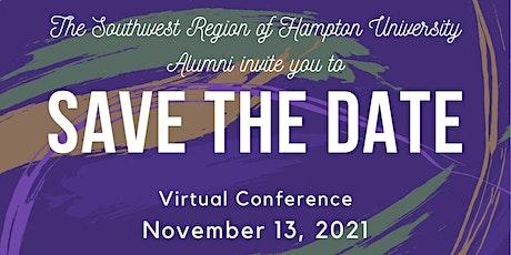 Hampton Alumni 33rd Southwest Regional Conference (Virtual) tickets