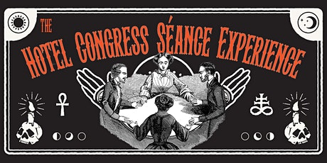 The Hotel Congress Séance Experience tickets