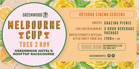 Greenwood Hotel Presents: Melbourne Cup 2021! tickets