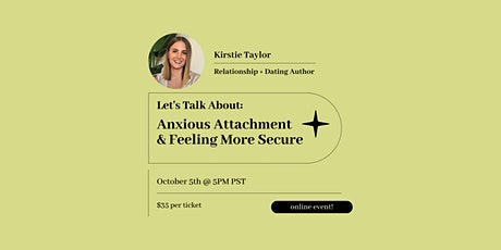 Lets Talk About: Anxious Attachment and Feeling More Secure tickets