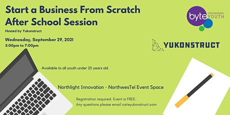 Start a Business from Scratch (after school session) tickets