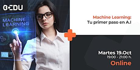 Machine Learning: Tu primer paso en I.A./Sesiones en Vivo. boletos