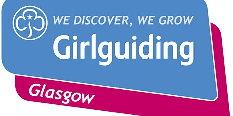 Welcome to Girlguiding Glasgow: October 2021 tickets