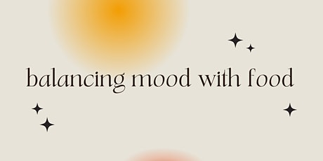 Balancing Mood with Food: Nutrition Alchemy for Mental Health tickets