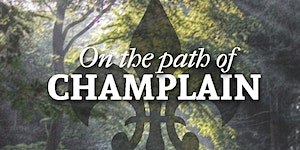 On the Path of Champlain