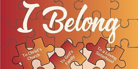 """""""I Belong"""" -- Concord NH Stake Women's Conference tickets"""
