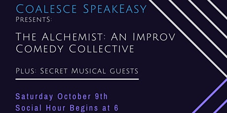 Coalesce SpeakEasy Presents: The Alchemist: An Improv Comedy Collective tickets