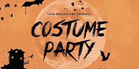 Team Boston Fire PMC - Costume Party tickets