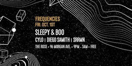 Frequencies - Sleepy & Boo, Cylo, Diego Samith, SRRMN tickets