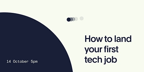 How to land your first tech job tickets