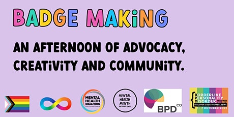 BADGE MAKING: advocacy, creativity and community. tickets