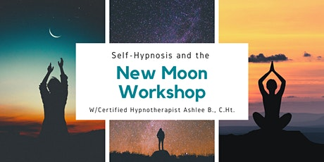 Harnessing the New Moon with Self-Hypnosis Workshop tickets