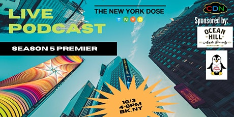 Live Podcast (Season 5) The New York Dose tickets
