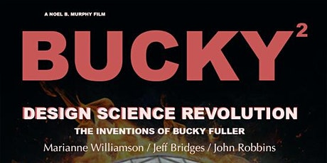 Program 10: 'Bucky and The Design Science Revolution' tickets