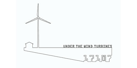 Under The Wind Turbines tickets