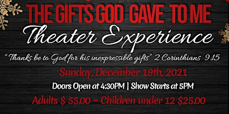 Gifts God gave to Me Christmas Dinner Theater tickets