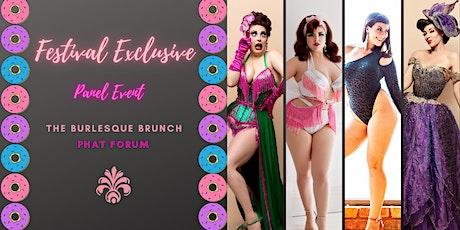The Burlesque Brunch - Phat Forum Panel Event tickets