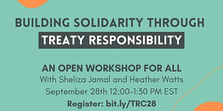 Building Indigenous Solidarity Through Treaty Responsibility tickets
