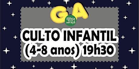 CULTO G.A - CRIANÇAS (4 A 8 ANOS) - 19/09/2021 - 19:30 ingressos