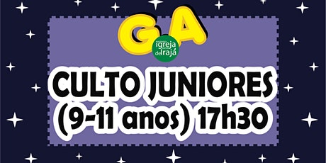 CULTO G.A - JUNIORES (9 A 11 ANOS) - 19/09/2021 - 17:30 ingressos