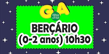 CULTO G.A - BERÇÁRIO (0 A 2 ANOS) - 19/09/2021 - 10:30 ingressos
