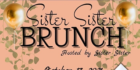Sister Sister Brunch tickets