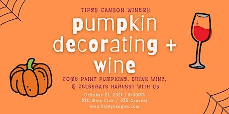 Pumpkin Decorating + Wine! tickets
