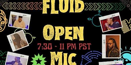 FLUID - Hybrid Open Mic tickets