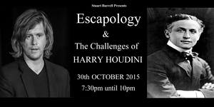 Escapology & the Challenges of Harry Houdini