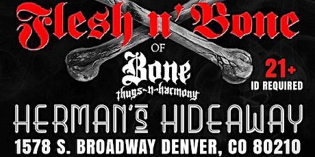 Flesh-N-Bone Of Bone Thugs N Harmony. Live In Denv tickets