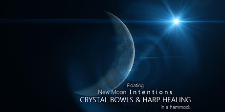 Floating New Moon Intentions CRYSTAL BOWLS & HARP HEALING in a hammock tickets
