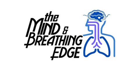 The Mind and Breathing Edge tickets