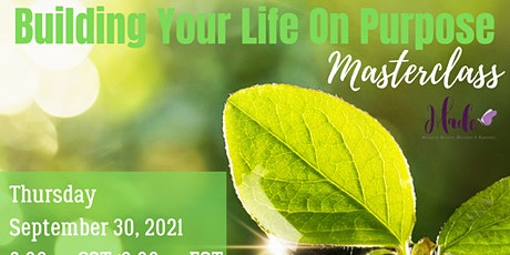 Building Your Life on Purpose Masterclass tickets