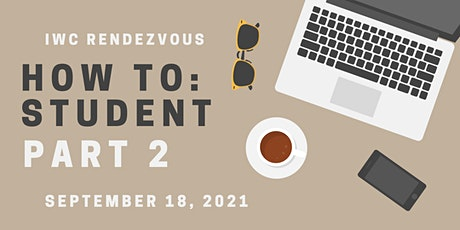 How To: Student Part 2 tickets
