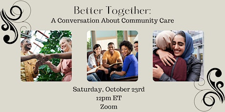Better Together: A Conversation About Community Care tickets