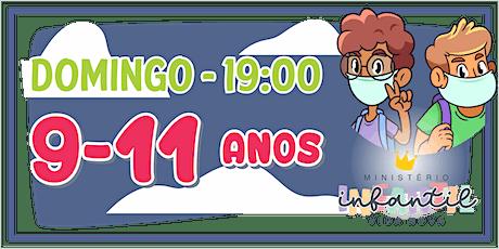 Ministério Infantil - 9-11 ANOS  -19H ingressos
