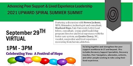 Upward Spiral Summer Summit:  Celebrating You - A Festival of Hope! tickets